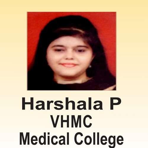 Harshala P ( VHMC Medical College )