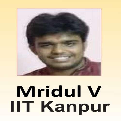 Mridul V ( IIT Kanpur )